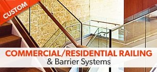 We Provide Custom Commercial & Residential Railing Systems